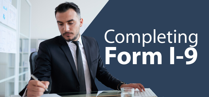 Completing the New Form I-9:  Learn the Changes and Avoid Costly Errors